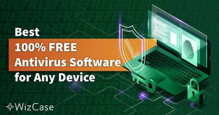 6 Best FREE Antivirus Software for PC, Mac & Phone (2021)