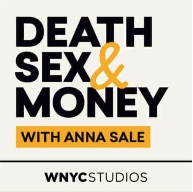 Death, Sex, and Money Podcast Cover