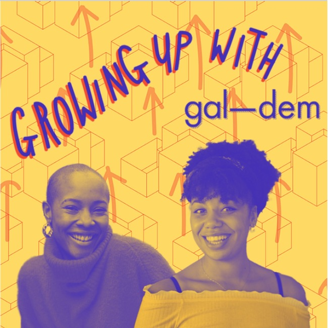 Growing Up with gal-dem Podcast Cover