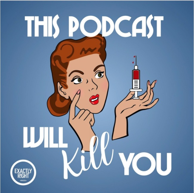 This Podcast Will Kill You Cover