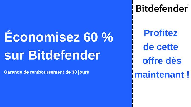Coupon antivirus Bitdefender jusqu'à 60% de réduction avec une garantie de remboursement de 30 jours