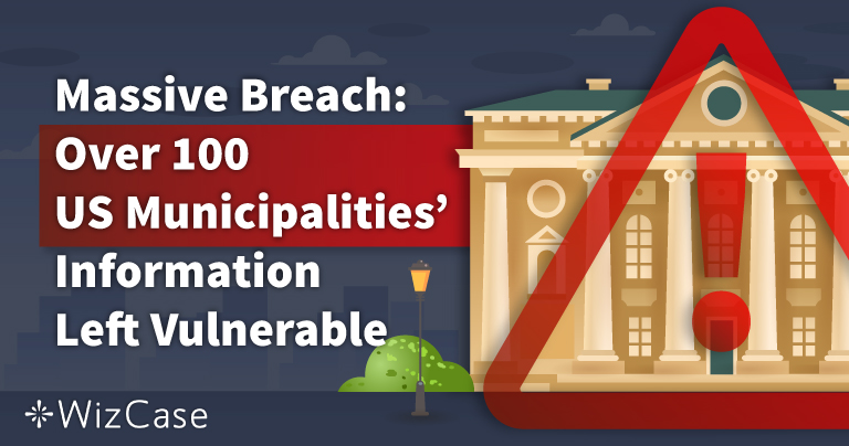 Over 80 US Municipalities' Sensitive Information, Including Resident's Personal Data, Left Vulnerable in Massive Data Breach