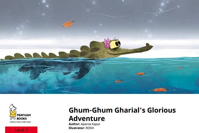 Ghum-Ghum Gharial's Glorious Adventure by Aparna Kapur