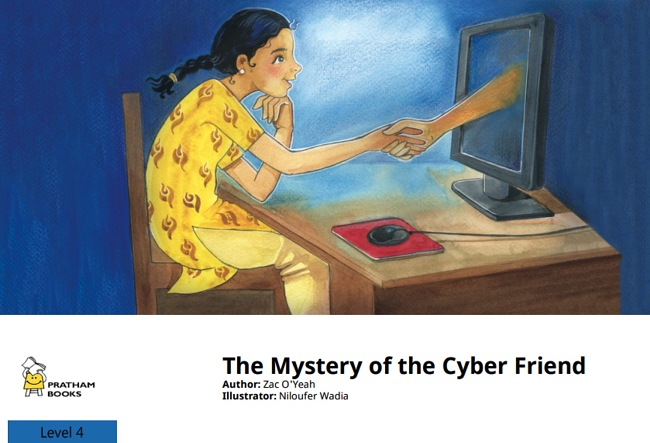 The Mystery of the Cyber Friend by Zac O'Yeah