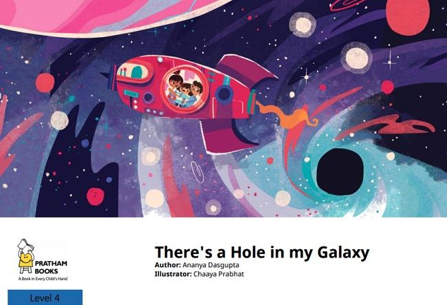 There's a Hole In My Galaxy by Ananya Dasgupta