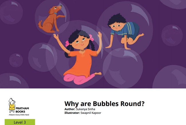 Why Are Bubbles Round? By Sukanya Sinha