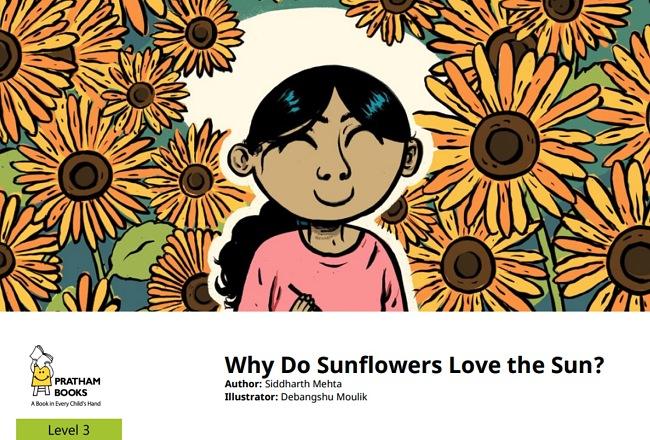 Why Do Sunflowers Love the Sun? By Siddharth Mehta