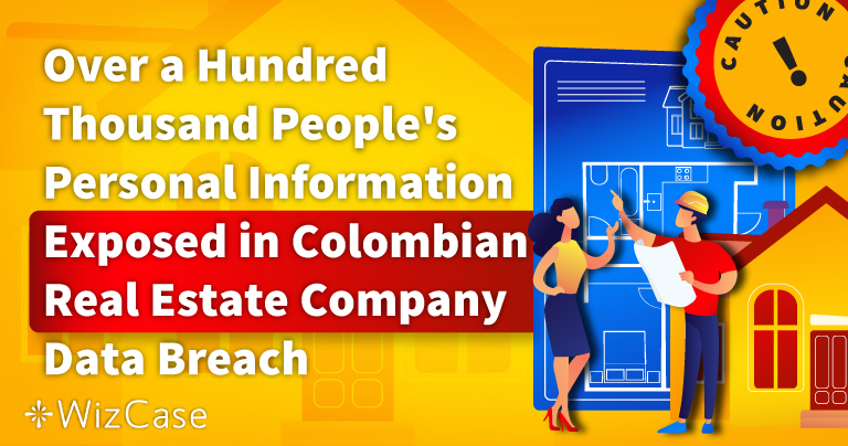 Over a Hundred Thousand People's Personal Information Exposed in Colombian Real Estate Company Data Breach